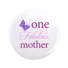 """One Fabulous Mother 3.5"""" Button"""