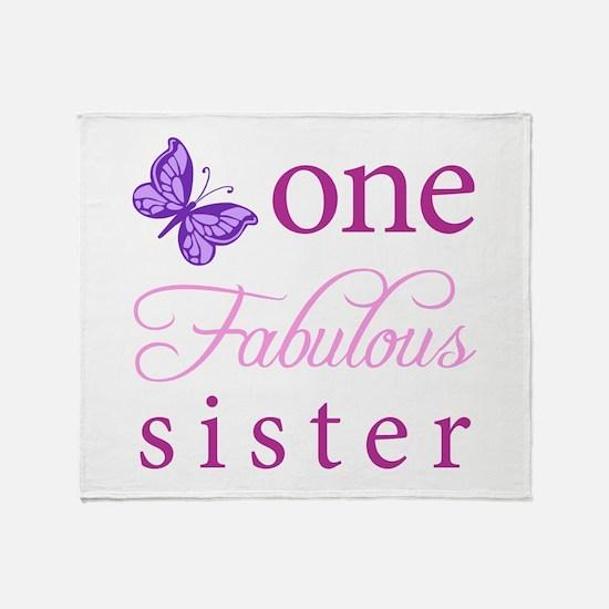 One Fabulous Sister Throw Blanket