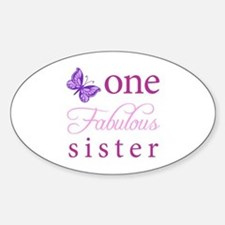 One Fabulous Sister Sticker (Oval)