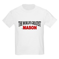 """The World's Greatest Mason"" Kids T-Shirt"