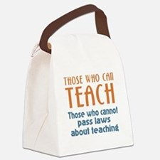 Those Who Can Canvas Lunch Bag