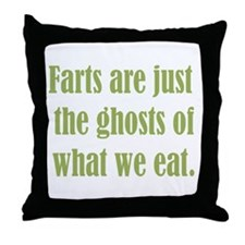 Farts are just the Ghosts Throw Pillow