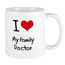 I Love My Family Doctor Mug