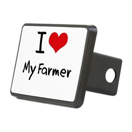 I Love My Farmer Hitch Cover