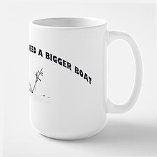 Bigger boat Mug