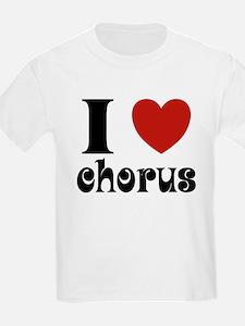 I Love Heart Chorus T-Shirt