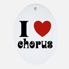 I Love Heart Chorus Oval Ornament