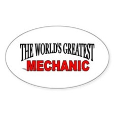 """The World's Greatest Mechani Oval Decal"