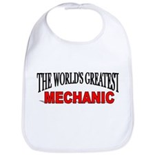 """The World's Greatest Mechani Bib"