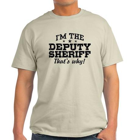 Funny Deputy Sheriff Light T-Shirt