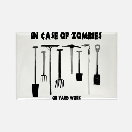 In case of zombies or yard work Rectangle Magnet