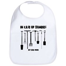 In case of zombies or yard work Bib