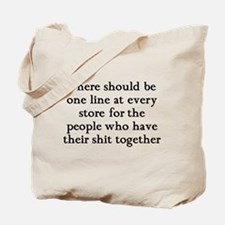 One line at the store Tote Bag