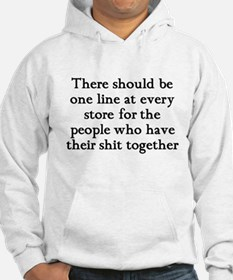 One line at the store Hoodie