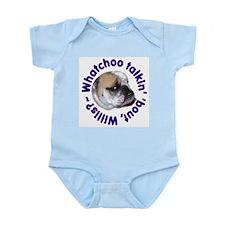 Whatchoo talkin' 'bout Willis? Bulldog Infant Body