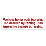 Improving Society By Voting Bumper Sticker