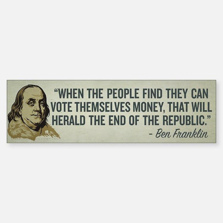 Ben Franklin End of Republics Bumper Bumper Bumper Sticker