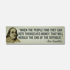 Ben Franklin End of Republics Car Magnet 10 x 3