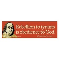 Rebellion To Tyrants Bumper Bumper Sticker