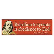 Rebellion To Tyrants Bumper Car Sticker