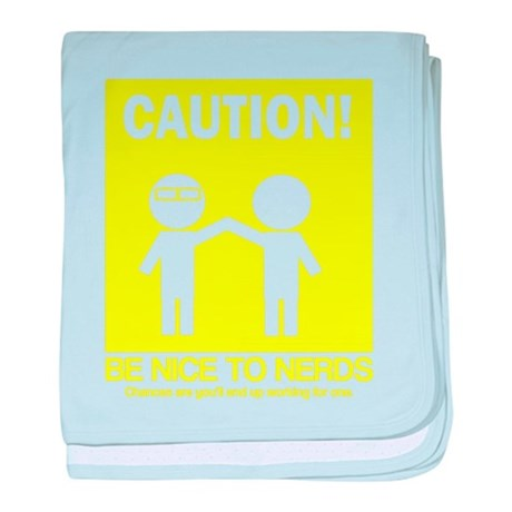 Be nice to nerds baby blanket