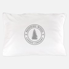 Morning Wood Lumber Co. Pillow Case