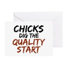 Chicks Dig The Quality Start Greeting Card