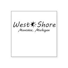 West Shore - Manistee, Michigan Sticker