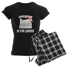Oregon Is For Lovers Pajamas