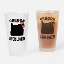 Oregon Is For Lovers Drinking Glass