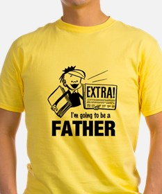 I'm Going to Be a Father T-Shirt