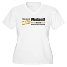 Workout! Your Life Depends On It! Plus Size T-Shir