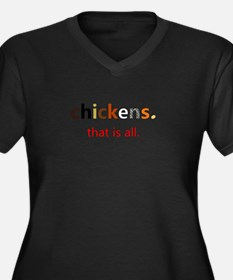 Chickens. That is all. Plus Size T-Shirt
