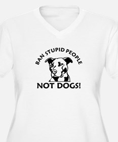 Ban Stupid People Plus Size T-Shirt