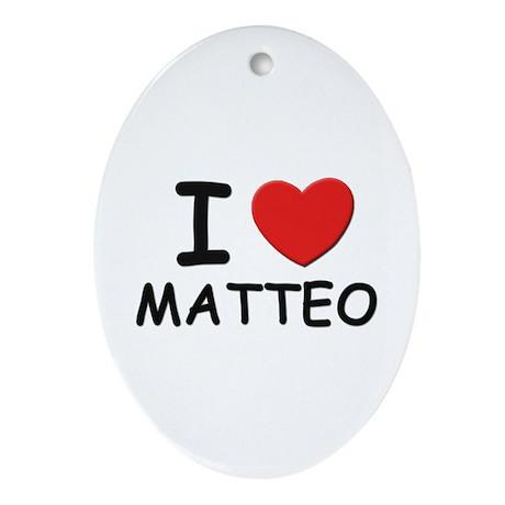 I love Matteo Oval Ornament