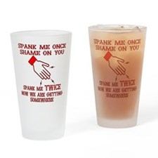 Spank Me Once…..Twice Drinking Glass