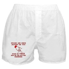Spank Me Once…..Twice Boxer Shorts