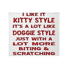 I Like It Kitty Style Throw Blanket