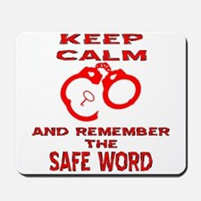 Remember The Safe Word Mousepad