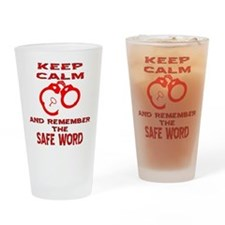Remember The Safe Word Drinking Glass
