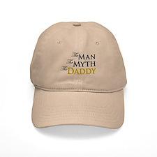The Man The Myth The Daddy Baseball Cap