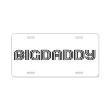 Big Daddy Aluminum License Plate