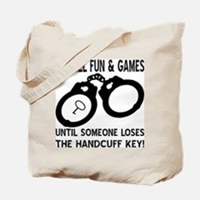 Loses The Handcuff Key Tote Bag