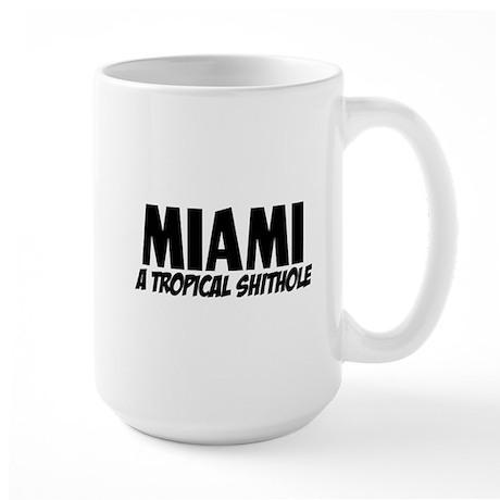 Miami tropical shithole Mug