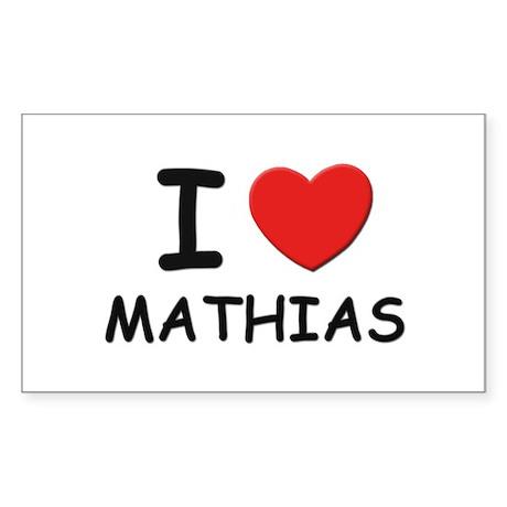 I love Mathias Rectangle Sticker
