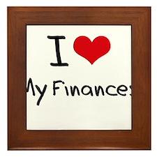 I Love My Finances Framed Tile