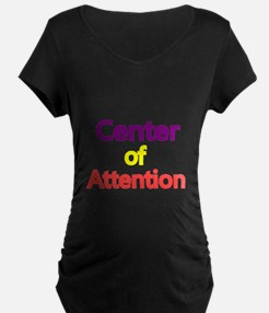 Center of Attention 2 Maternity T-Shirt