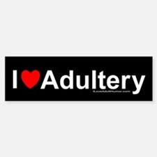 Adultery Bumper Bumper Sticker