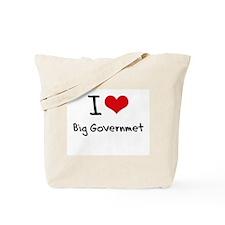 I Love Big Governmet Tote Bag