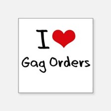 I Love Gag Orders Sticker